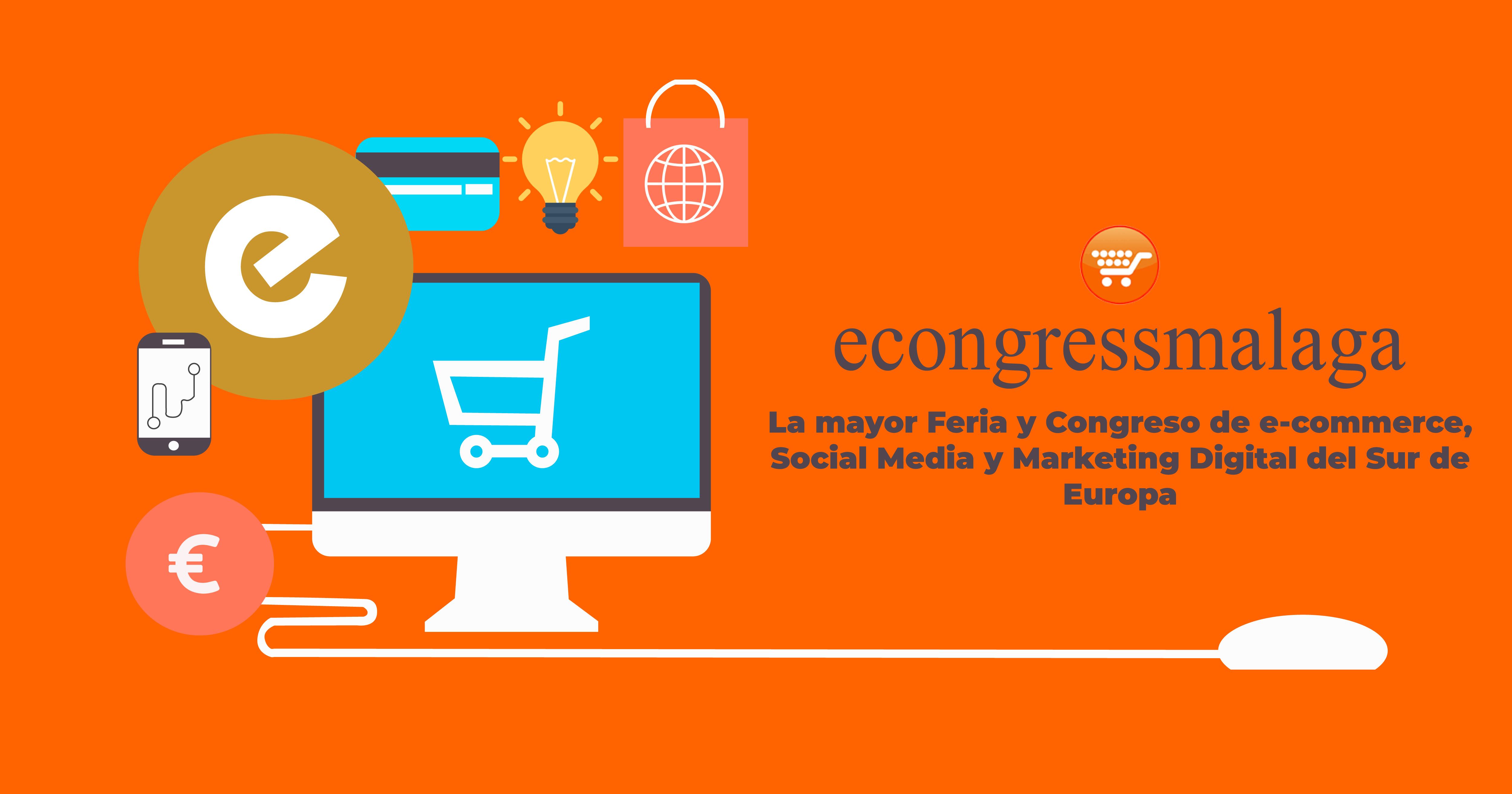 Vuelve eCongress, la mayor feria de ecommerce, Social Media y Marketing Digital del Sur de Europa
