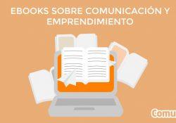 Ebooks sobre comunicación y emprendimiento