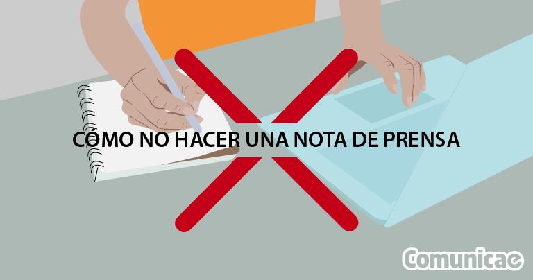 Ilustración de una persona escribiendo en un cuaderno con una X roja en el centro para indicar cómo NO hacer una nota de prensa