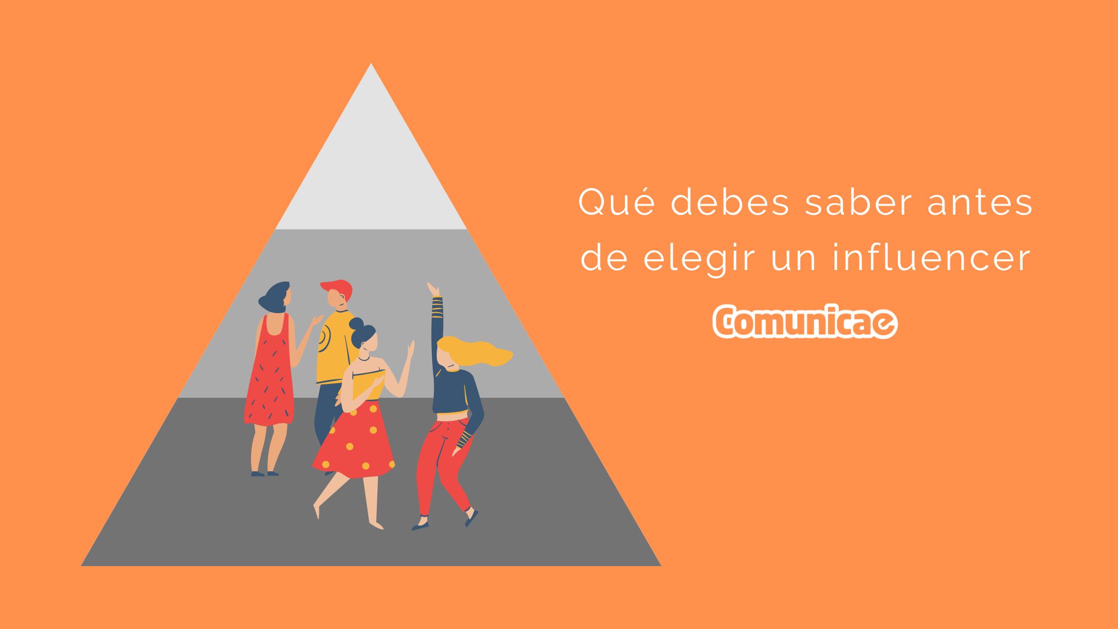 Qué debes saber antes de elegir un influencer para tu estrategia de marketing