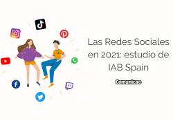 Estudio Redes Sociales 2021 IAB Spain